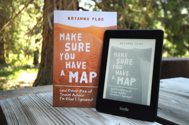 Make Sure You Have a Map: available in paperback and Kindle